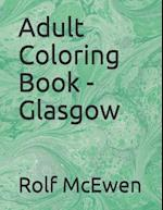 Adult Coloring Book - Glasgow