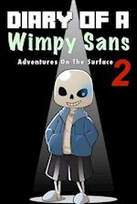 Diary of a Wimpy Sans 2