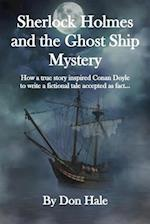 Sherlock Holmes and the Ghost Ship Mystery
