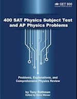 400 SAT Physics Subject Test and AP Physics Problems
