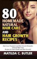80 Homemade Natural Hair Care and Hair Growth Recipes