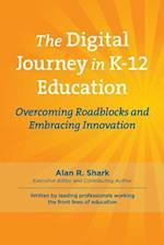 The Digital Journey in K-12