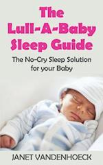 The Lull-A-Baby Sleep Guide 1