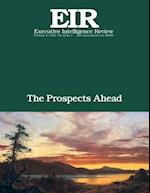The Prospects Ahead