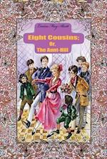 Eight Cousins; Or, the Aunt-Hill