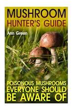 Mushroom Hunter's Guide