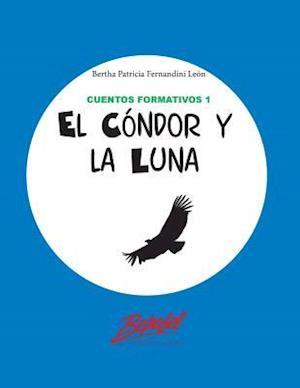 El Condor y La Luna
