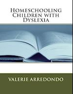 Homeschooling Children with Dyslexia