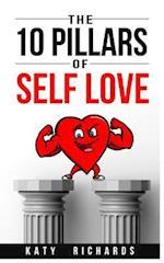 The 10 Pillars of Self Love
