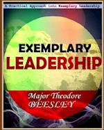 A Practical Approach Into Exemplary Leadership