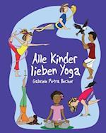 Alle Kinder Lieben Yoga