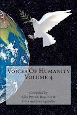 Voices of Humanity Volume 4