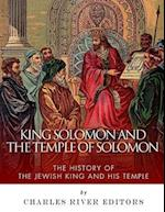 King Solomon and the Temple of Solomon