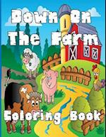 Down on the Farm Coloring Book