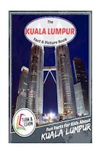 The Kuala Lumpur Fact and Picture Book