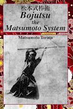 Bojutsu the Matsumoto System