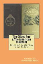 The Gilded Age & the American Claimant