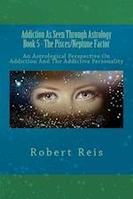 Addiction as Seen Through Astrology