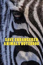 Save Endangered Animals Notebook