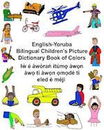 English-Yoruba Bilingual Children's Picture Dictionary Book of Colors