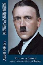 Mi Lucha - El Testamento Politico de Adolf Hitler