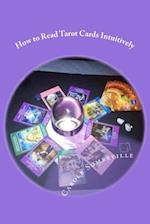 How to Read Tarot Cards Intuitively