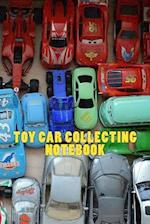 Toy Car Collecting Notebook