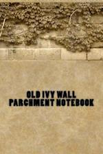 Old Ivy Wall Parchment Notebook