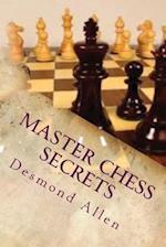 Master Chess Secrets af Desmond Allen Phd