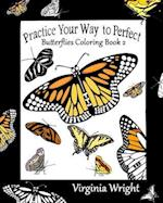 Practice Your Way to Perfect