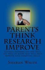 Parents Think Research Improve