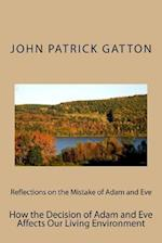 Reflections on the Mistake of Adam and Eve