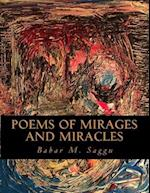 Poems of Mirages and Miracles