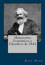 Manuscritos Economicos y Filosoficos de 1844