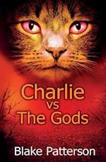 Charlie Vs the Gods