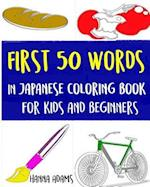 First 50 Words in Japanese Coloring Book