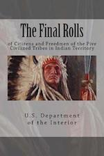 The Final Rolls