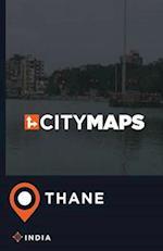 City Maps Thane India