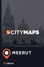 City Maps Meerut India