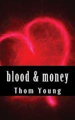 Blood & Money af Thom Young
