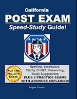 California Post Exam Speed-Study Guide