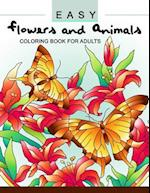 Easy Flowers and Animals Coloring Book
