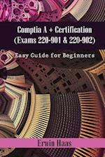 Comptia A+ Certification (Exams 220-901 & 220-902) af Erwin Haas