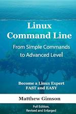 Linux Command Line - From Simple Commands to Advanced Level