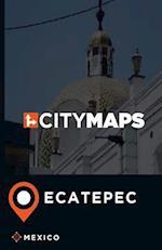 City Maps Ecatepec Mexico