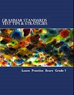 Grammar Standards Test Tips & Strategies Grade 7