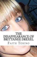 The Disappearance of Brittanee Drexel
