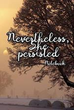 Nevertheless, She Persisted-Notebook