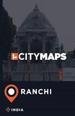 City Maps Ranchi India