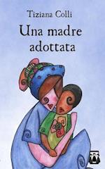 Una Madre Adottata